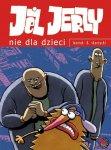 Jeż Jerzy #03: Nie dla dzieci