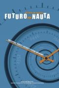 Futuronauta - najlepsze teksty futurystyczno-naukowe