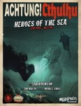 Achtung! Cthulhu - Zero Point Part 2 - Heroes of the Sea - For Realms of Cthulhu
