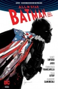 All-Star Batman #2: Końce Świata