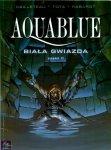Aquablue #8: Biała Gwiazda, część 2