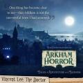 Badacze Grozy z Arkham nadeszli