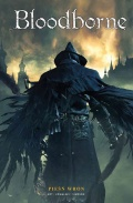 Bloodborne #2: Pieśń wron