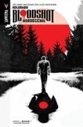 Bloodshot. Odrodzenie (wyd. zbiorcze) #1: Kolorado