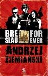 Breslau forever - Andrzej Ziemieński