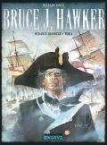 Bruce J. Hawker: wydanie zbiorcze #1 (wyd. II)