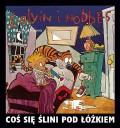 Calvin i Hobbes #02: Coś się ślini pod łóżkiem (wyd. II)