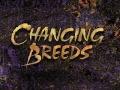 Changing Breeds sfinansowane