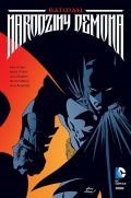 DC Deluxe. Batman: Narodziny demona
