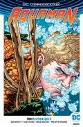 DC Odrodzenie. Aquaman (wyd. zbiorcze) #1: Utonięcie