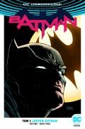 DC Odrodzenie. Batman #1: Jestem Gotham