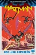 DC Odrodzenie. Batman: Noc Ludzi Potworów (wyd. zbiorcze) (ed. Empik)
