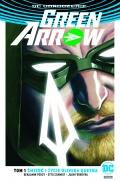 DC Odrodzenie. Green Arrow (wyd. zbiorcze) #1: Śmierć i życie Olivera Queena