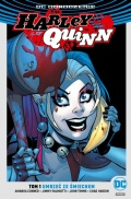 DC Odrodzenie. Harley Quinn (wyd. zbiorcze) #1: Umrzeć ze śmiechem (ed. Empik)