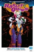 DC Odrodzenie. Harley Quinn (wyd. zbiorcze) #2: Joker kocha Harley
