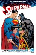 DC Odrodzenie. Superman (wyd. zbiorcze) #2: Pierwsze próby Superboya