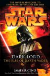 Dark Lord. The Rise of Darth Vader (Hardcover)