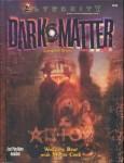 Dark•Matter Campaign Setting