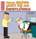 Dilbert-04-Twoja-glowa-jarzy-sie-jak-swi