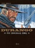 Durango #1: Psy zdychają zimą