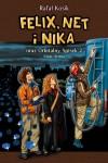 Felix, Net i Nika oraz Orbitalny Spisek 2. Mała Armia