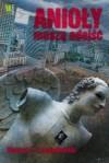 Film poświęcony książce Anioły muszą odejść
