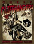GURPS Cliffhangers, 2nd Ed.
