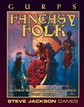 GURPS Fantasy Folk, 2nd Ed.