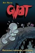 Gnat (wyd. zbiorcze) #3: Przyjaciele i wrogowie, czyli żniwa