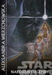 Gwiezdne wojny – Narodziny legendy #2