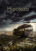 Hipoteza - Postapokalipsa po polsku!