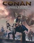 Hyboria's Fallen: Pirates,Thieves and Temptresses
