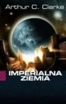 Imperialna Ziemia - Arthur C. Clarke