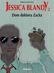 Jessica Blandy #2: Dom doktora Zacka