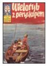 Kapitan Żbik #28: Wieloryb z peryskopem (Sport i Turystyka)