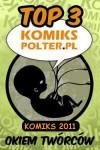 Komiks 2011: TOP 3 okiem twórców