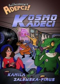 KosmoKadeci – Kolejny setting do Adventurers!: Adepci
