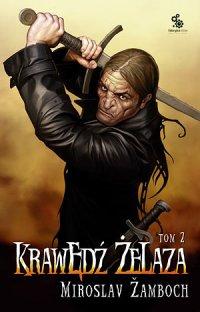 Krawędź żelaza. Tom 2 - Miroslav Žamboch