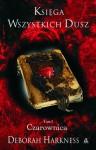 Księga wszystkich dusz, tom 1. Czarownica - Debora Harkness