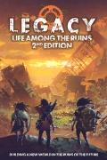 Legacy: Life Among the Ruins dostępne w druku