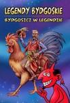 Legendy bydgoskie - Bydgoszcz w legendzie
