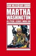 Martha Washington. Jej życie i czasy, wiek XXI #02