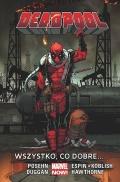 Marvel Now! Deadpool (wyd. zbiorcze) #9: Wszystko, co dobre...
