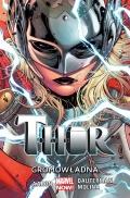 Marvel Now! Thor (wyd. zbiorcze) #1: Gromowładna