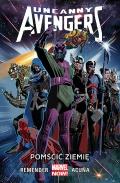 Marvel Now! Uncanny Avengers #4: Pomścić Ziemię
