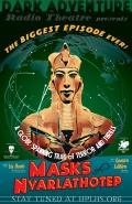 Maski Nyarlathotepa przemówią już wkrótce