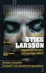 Mężczyźni, którzy nienawidzą kobiet , Dziewczyna, która igrała z ogniem, Zamek z piasku, który runął - Stieg Larsson