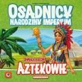Nadchodzą Aztekowie