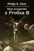 Nasi przyjaciele z Frolixa 8 już w księgarniach