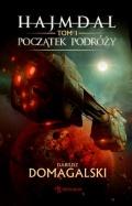 Nowa powieść Domagalskiego 7 czerwca